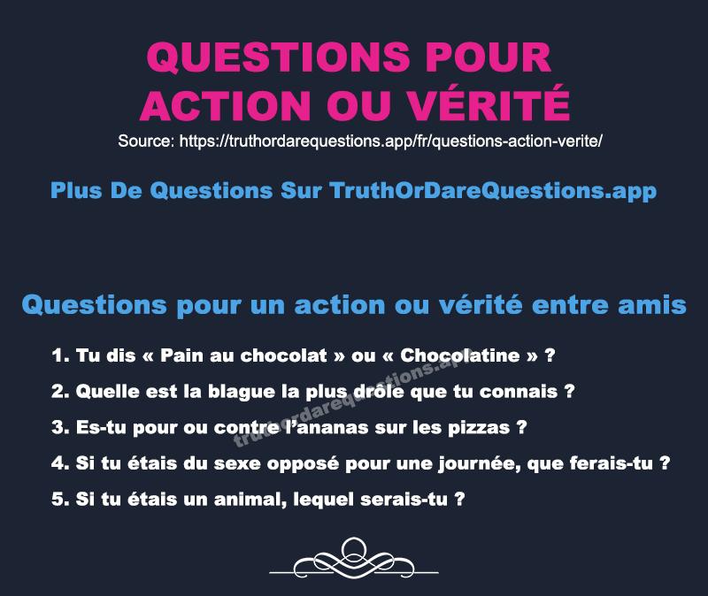 Les 100 Meilleures Idées de Questions Pour Action ou Vérité