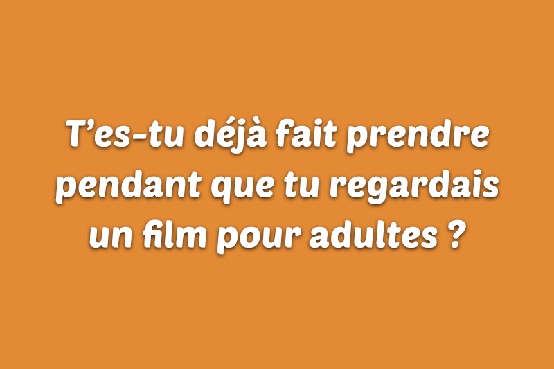 Idée de question gênante