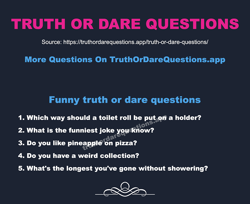 List of truth or dare questions